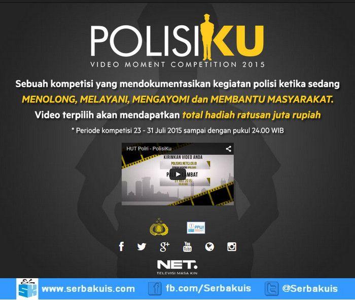 Polisiku Video Moment Contest 2015 Berhadiah Ratusan Juta