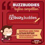Kontes Buzzy Tagline Berhadiah Uang Total 2 Juta Rupiah