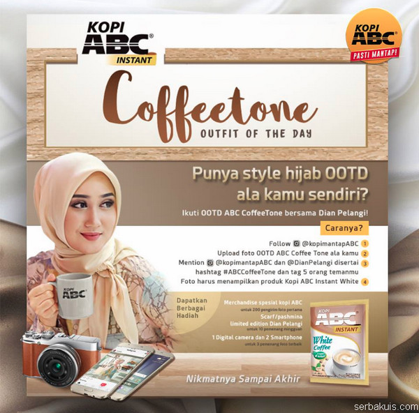 Lomba Foto OOTD ABC Coffee Tone Berhadiah 1 Kamera & 2 Smartphone