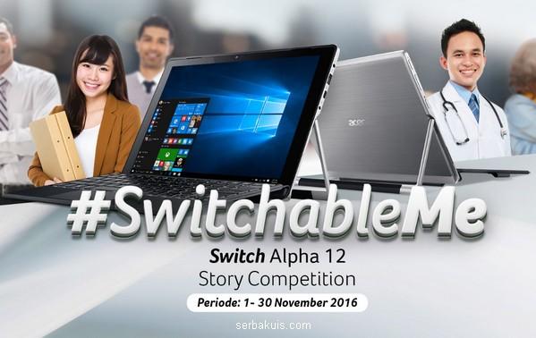 Lomba Acer Switchable Me Berhadiah Uang 10 Juta dan Voucher Sodexo