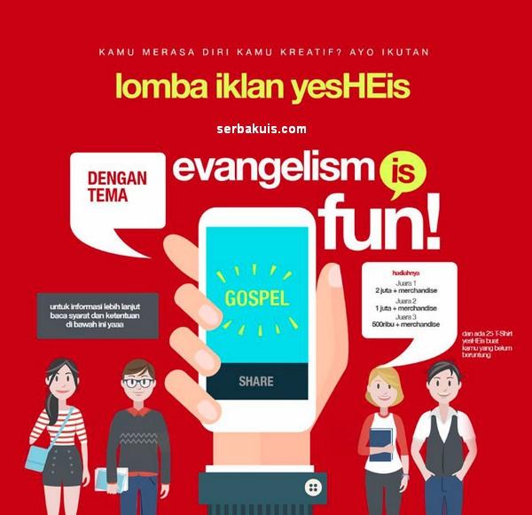 Lomba Iklan EVANGELISM IS FUN!