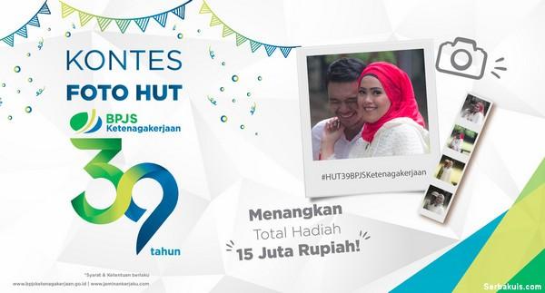 Kontes Foto HUT BPJS Ketenagakerjaan Berhadiah Uang Total 15 Juta