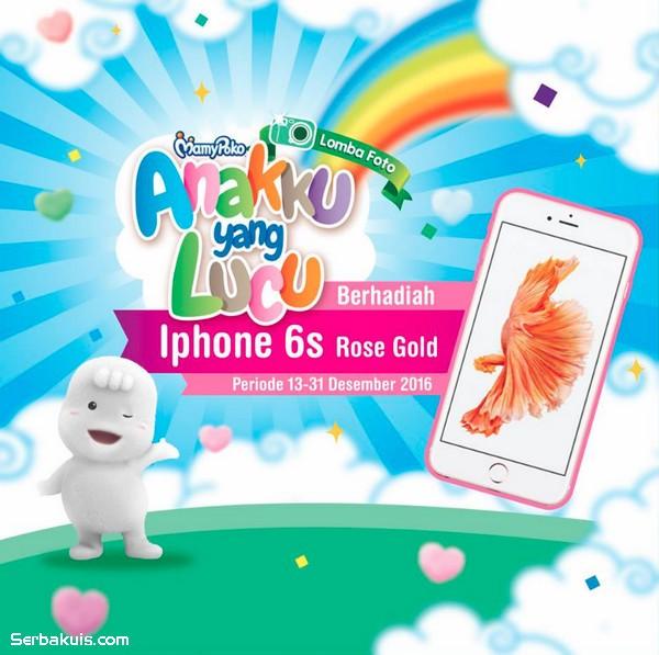 Lomba Foto Anakku Yang Lucu MamyPoko Berhadiah iPhone 6s Rose Gold