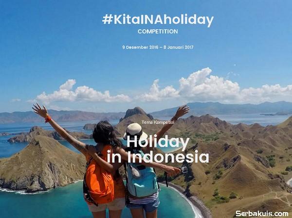 Lomba Holiday in Indonesia Berhadiah Trip 3 Hari 2 Malam ke Labuan Bajo