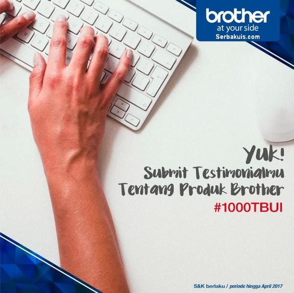 1000 Testimoni Brother Untuk Indonesia dan Berani Buat Perubahan