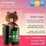 Kuis Ibarat Kata Dinomarket Berhadiah Smartphone Acer, Suction Mug & Boneka Line