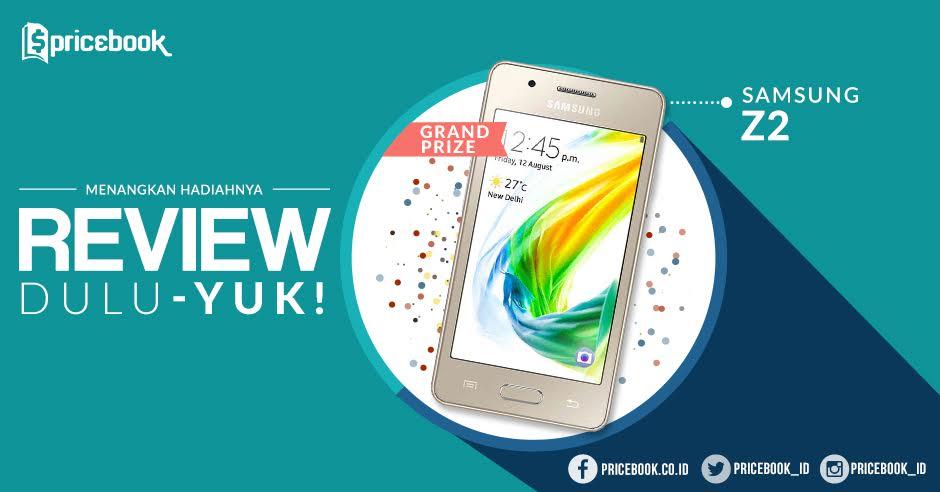 Kontes Review Gadget Pricebook Maret 2017 Berhadiah Samsung Z2 + Kaos