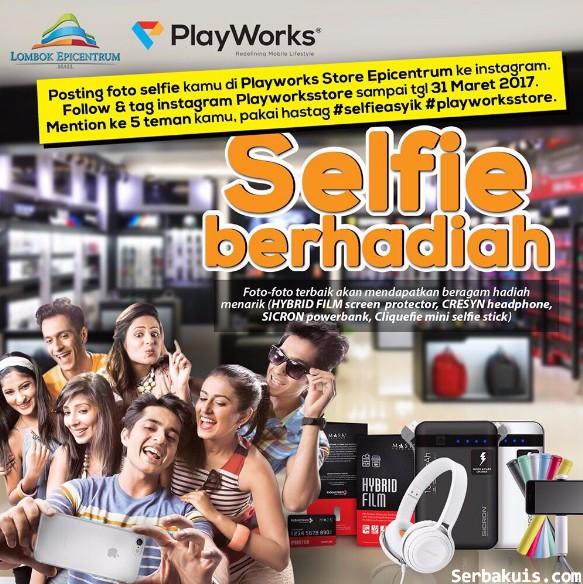 Lomba Foto Selfie Playworks Berhadiah Headphone Cresyn, Powerbank Sicron, Tongsis, dll