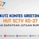 Kontes Greeting HUT SCTV ke-27